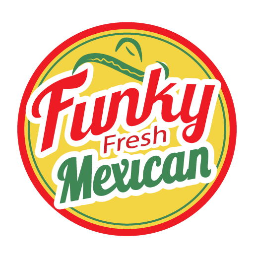 Funky Fresh Mexican